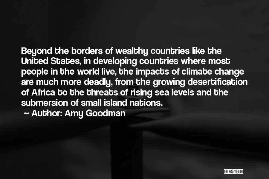 Amy Goodman Quotes 1018937