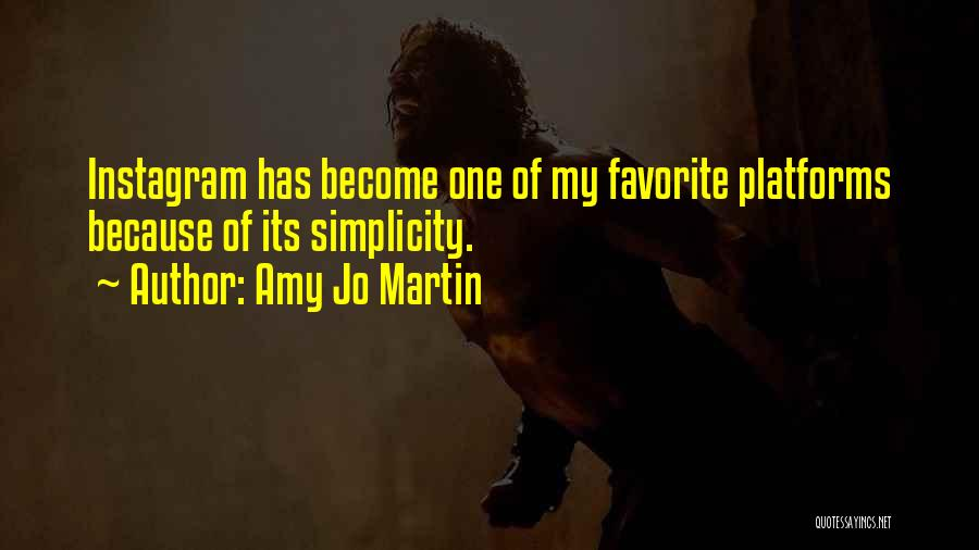 Amy Jo Martin Quotes 1201078