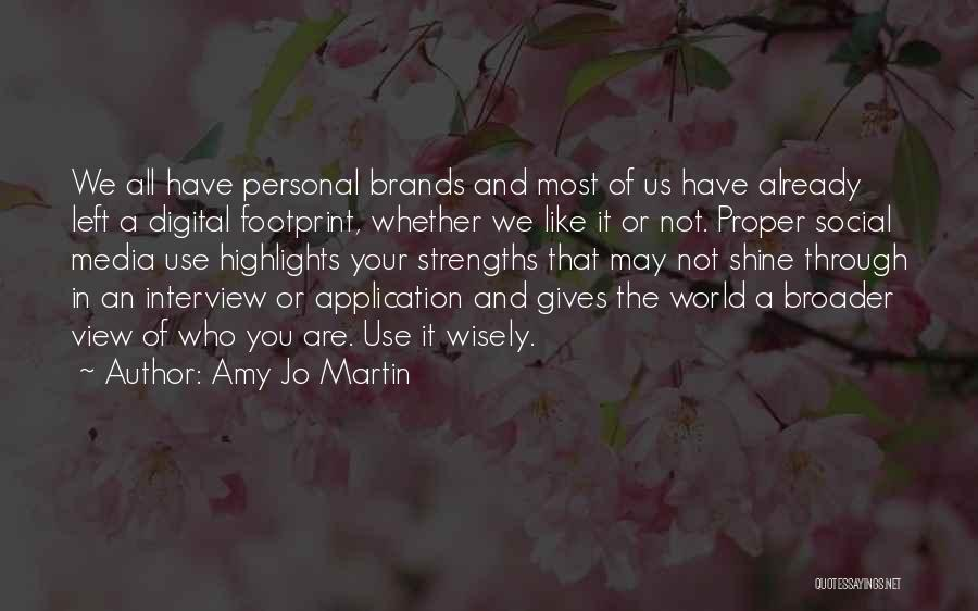 Amy Jo Martin Quotes 1547127