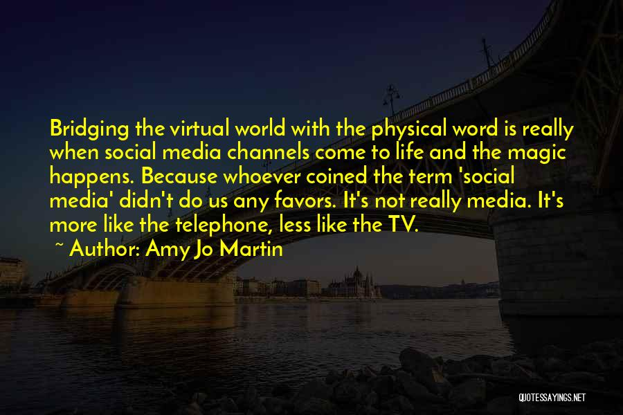 Amy Jo Martin Quotes 907290