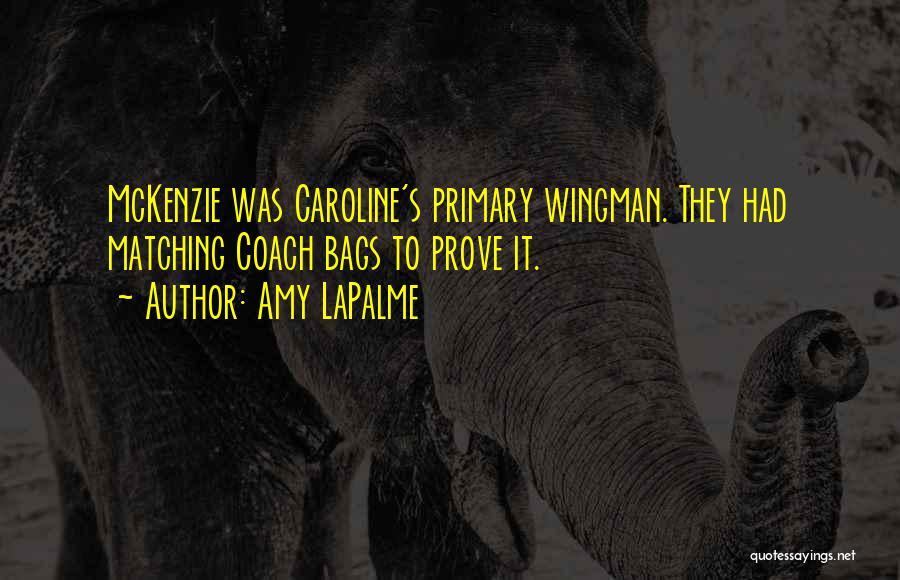Amy LaPalme Quotes 672113