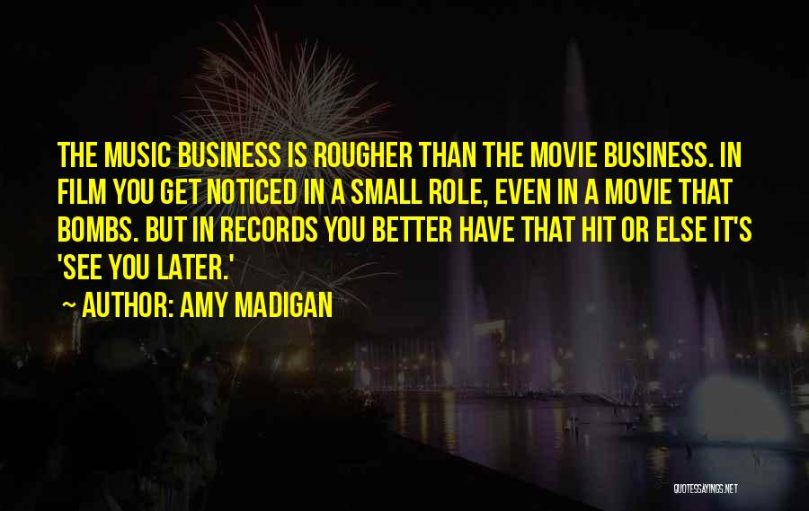 Amy Madigan Quotes 879103
