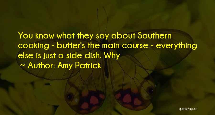 Amy Patrick Quotes 1764247