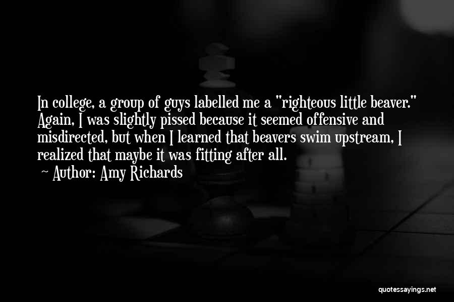 Amy Richards Quotes 1049318