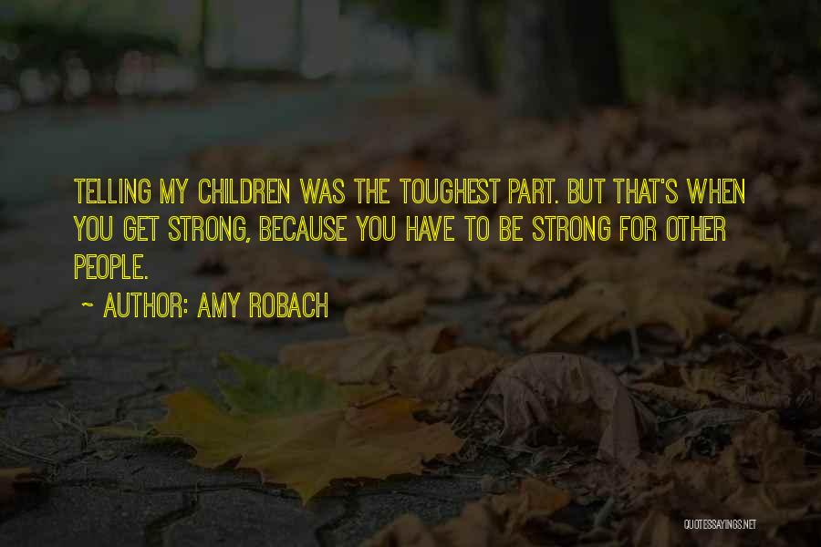 Amy Robach Quotes 2260777
