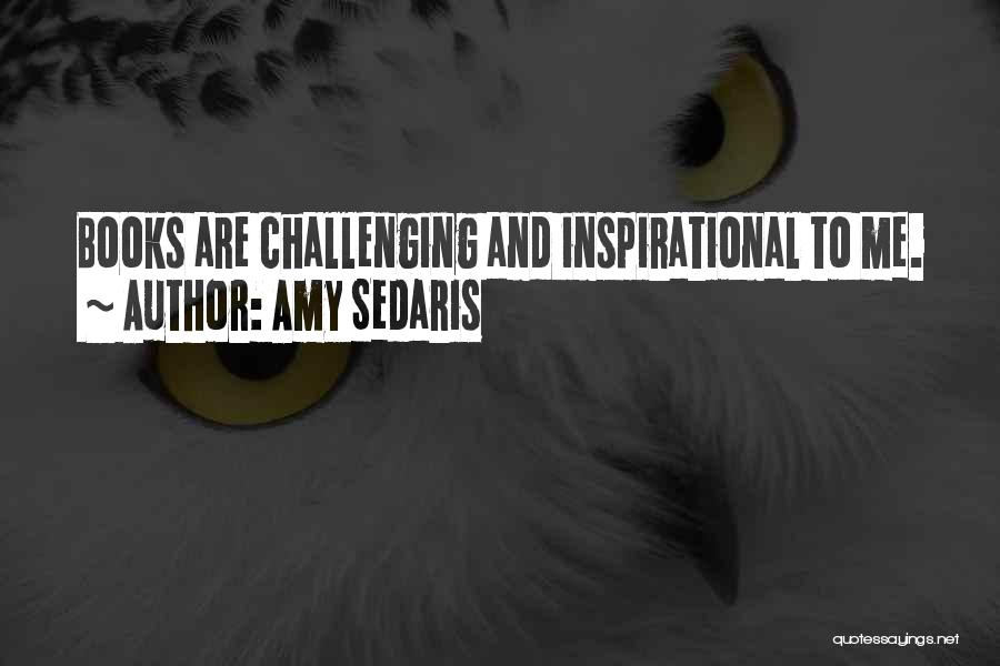 Amy Sedaris Quotes 1422747