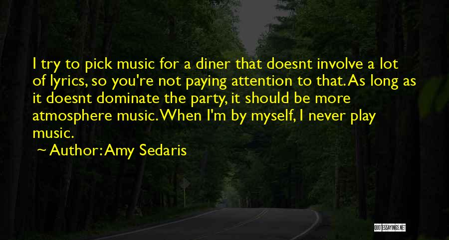 Amy Sedaris Quotes 1466728