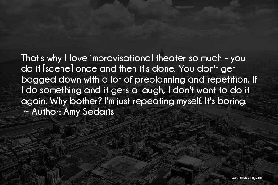 Amy Sedaris Quotes 2077897
