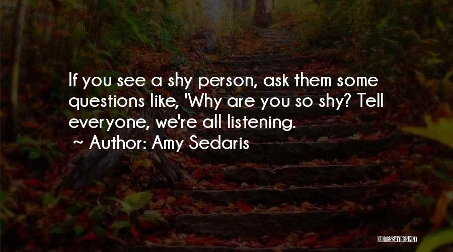 Amy Sedaris Quotes 2132355