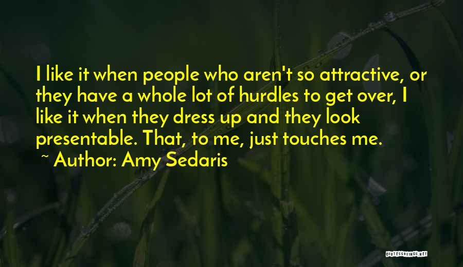 Amy Sedaris Quotes 2146506