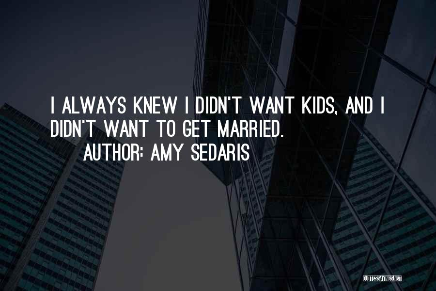 Amy Sedaris Quotes 394537