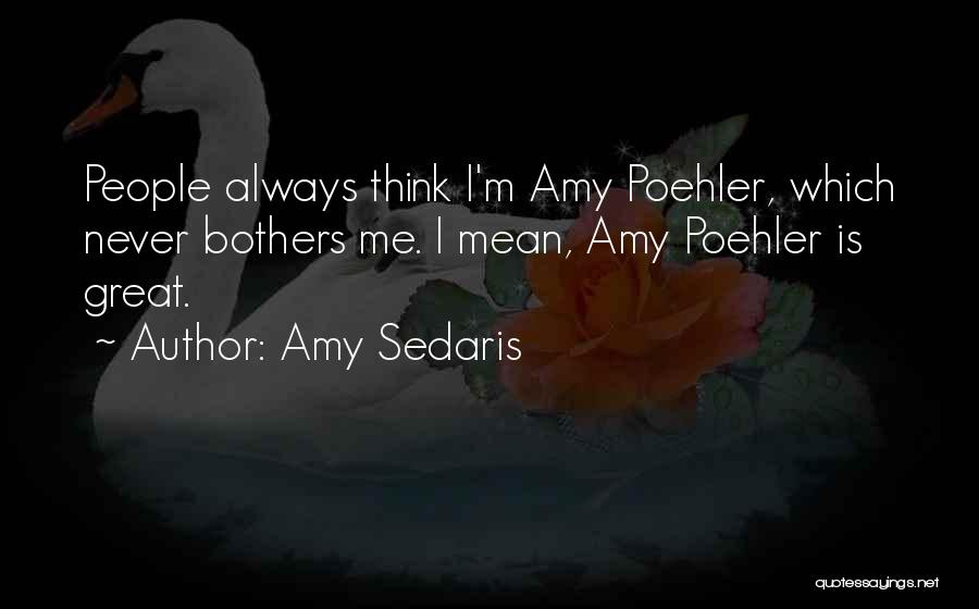 Amy Sedaris Quotes 896821