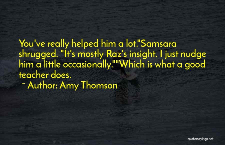 Amy Thomson Quotes 1900443