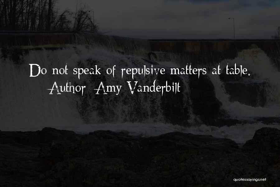 Amy Vanderbilt Quotes 1180752