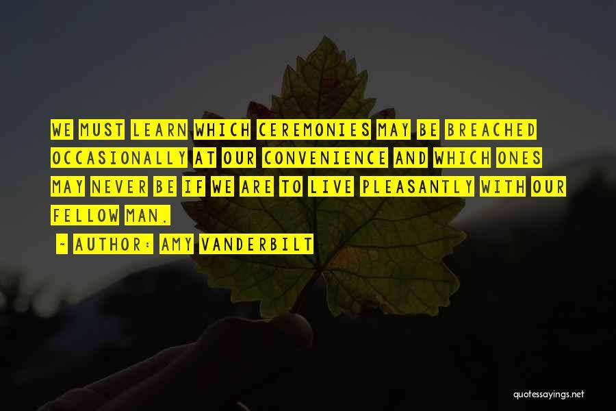 Amy Vanderbilt Quotes 2236421