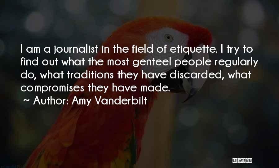 Amy Vanderbilt Quotes 564766