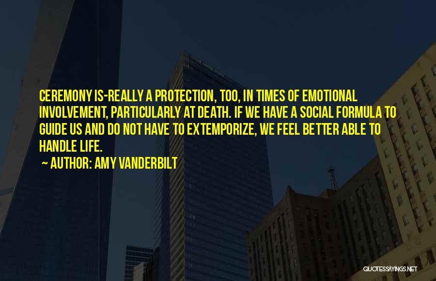 Amy Vanderbilt Quotes 723065