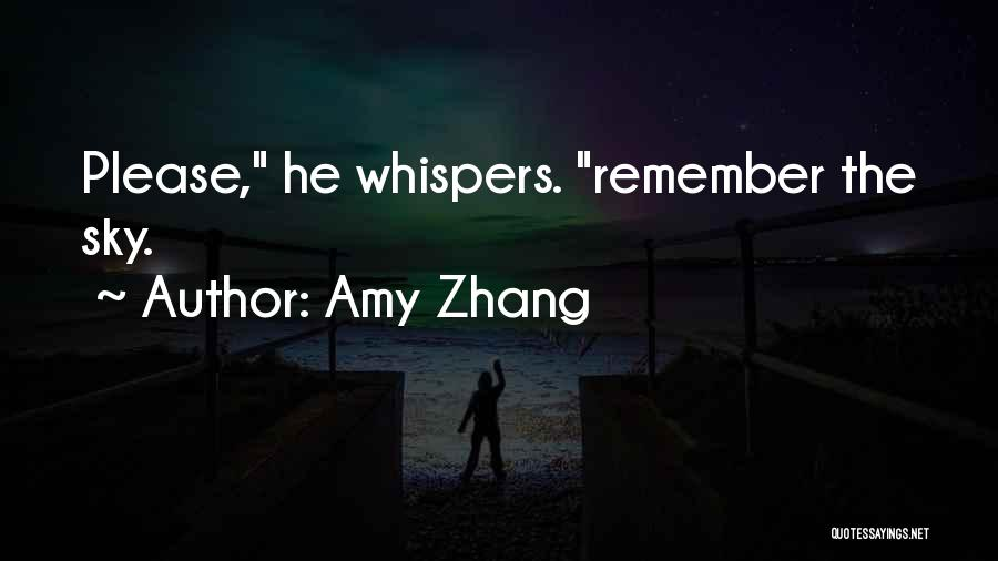 Amy Zhang Quotes 1193667