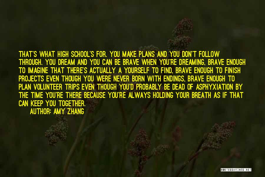 Amy Zhang Quotes 1284596