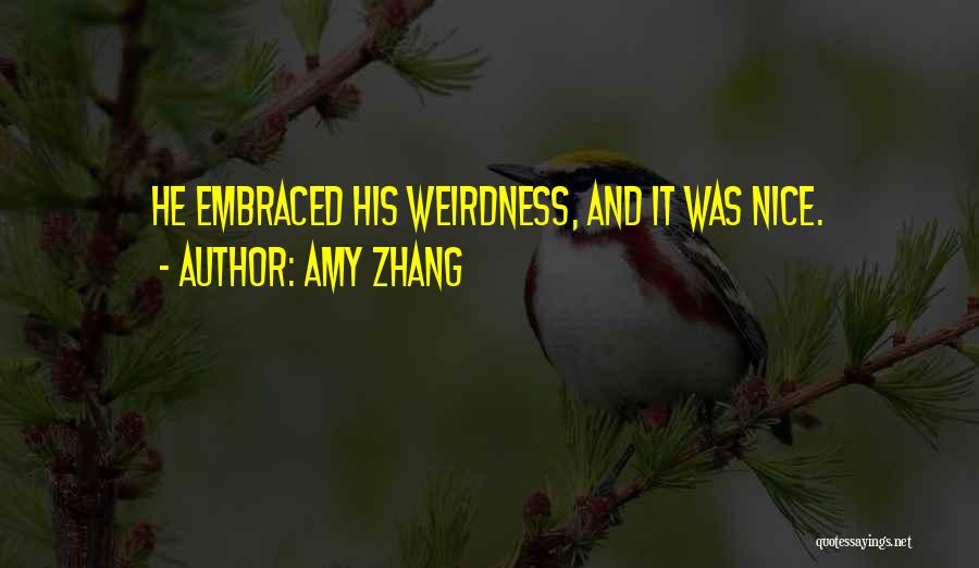 Amy Zhang Quotes 1534830