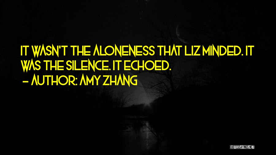 Amy Zhang Quotes 1580258