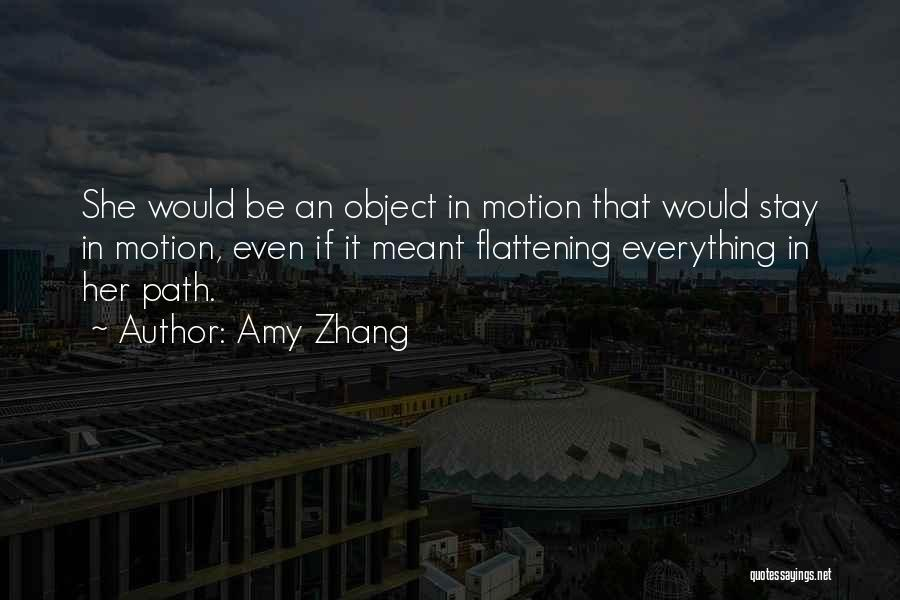 Amy Zhang Quotes 1897883
