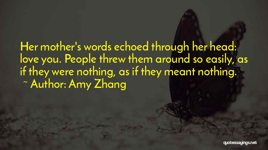 Amy Zhang Quotes 1912970