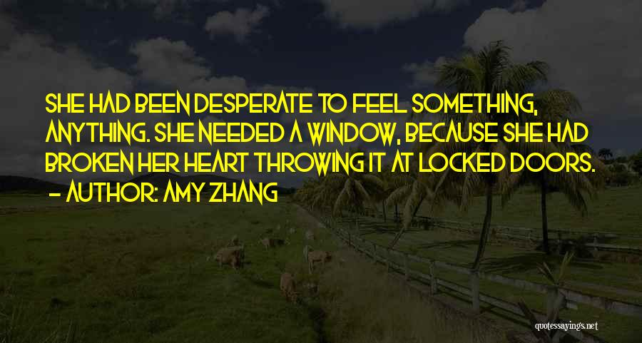 Amy Zhang Quotes 2033946
