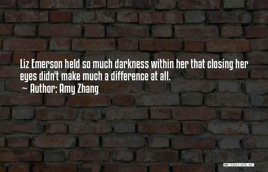 Amy Zhang Quotes 234767