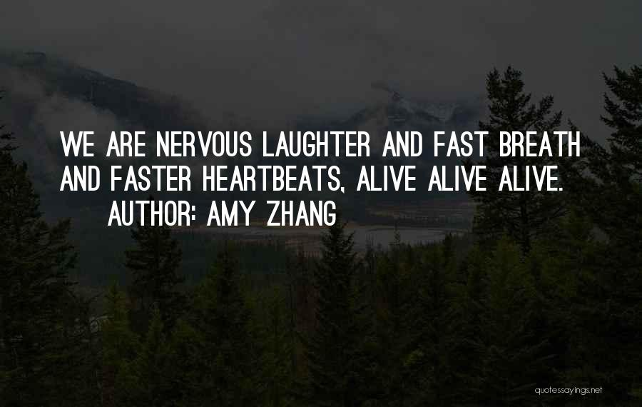 Amy Zhang Quotes 386955