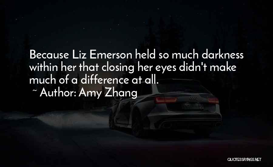 Amy Zhang Quotes 447291