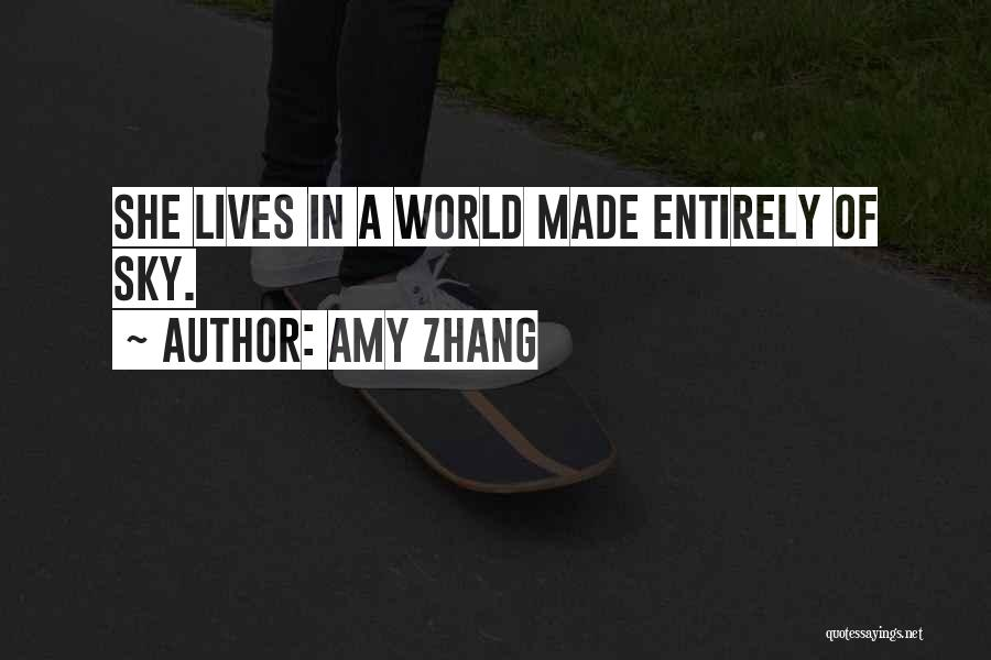 Amy Zhang Quotes 790693