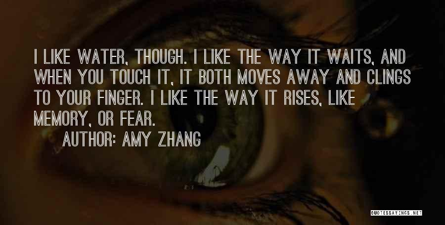Amy Zhang Quotes 790721