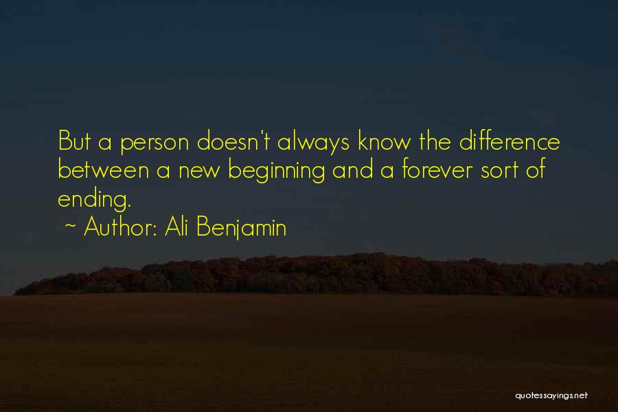 An Ending And New Beginning Quotes By Ali Benjamin