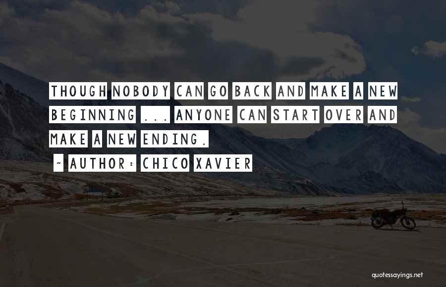 An Ending And New Beginning Quotes By Chico Xavier