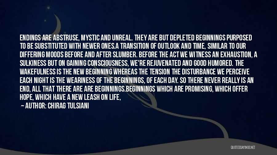 An Ending And New Beginning Quotes By Chirag Tulsiani