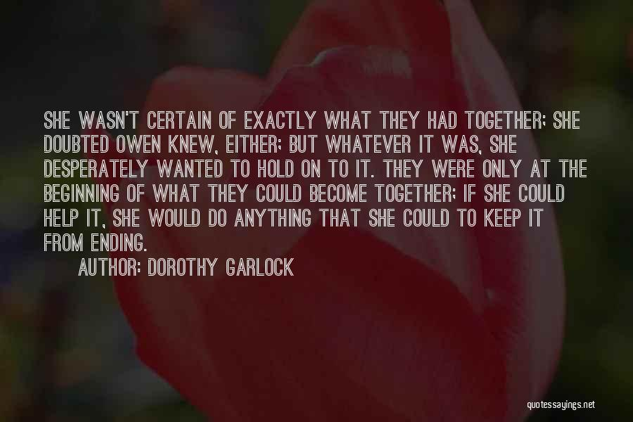 An Ending And New Beginning Quotes By Dorothy Garlock