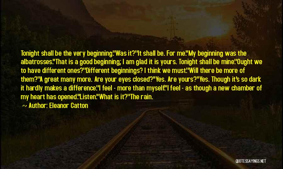 An Ending And New Beginning Quotes By Eleanor Catton