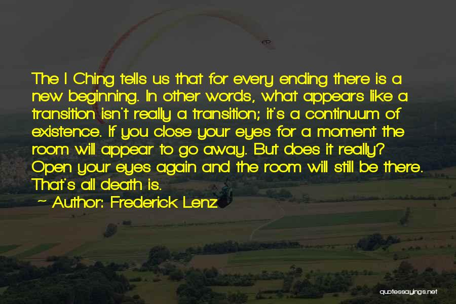An Ending And New Beginning Quotes By Frederick Lenz