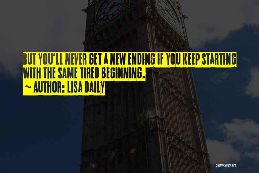 An Ending And New Beginning Quotes By Lisa Daily