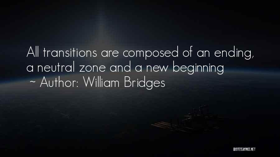 An Ending And New Beginning Quotes By William Bridges