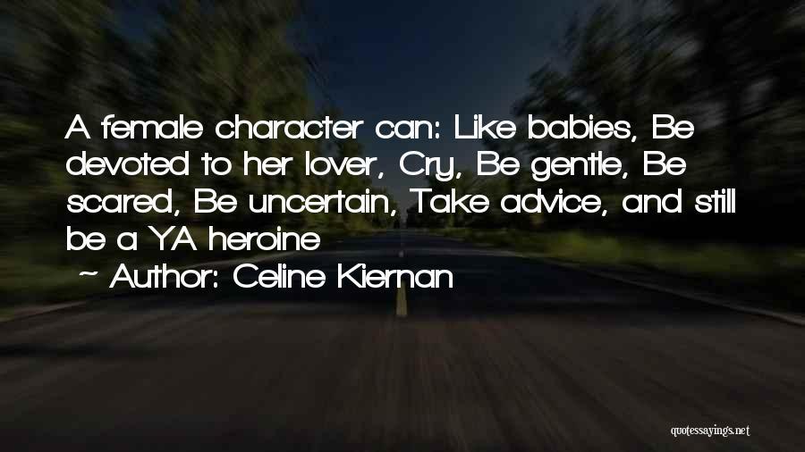 An Ex Lover Quotes By Celine Kiernan
