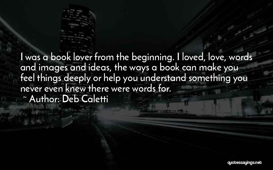 An Ex Lover Quotes By Deb Caletti