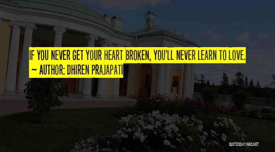 An Ex Lover Quotes By Dhiren Prajapati