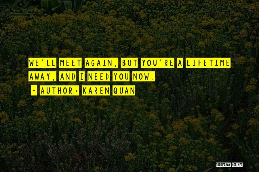 An Ex Lover Quotes By Karen Quan