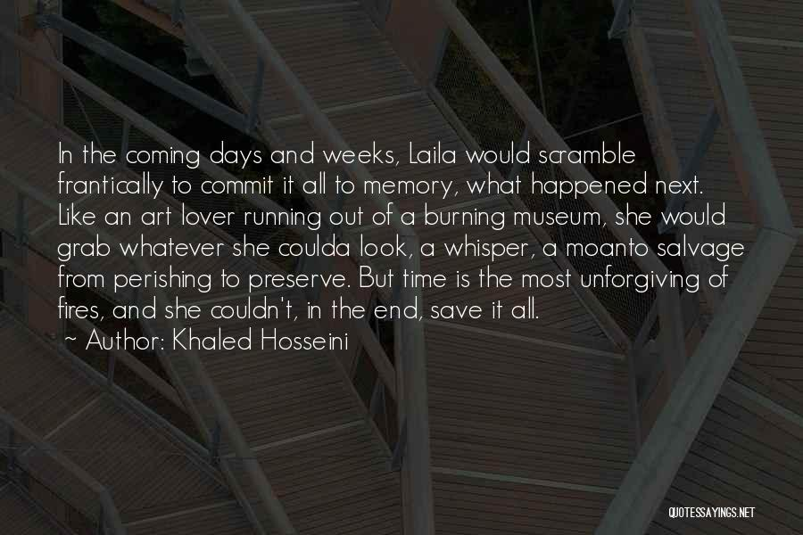 An Ex Lover Quotes By Khaled Hosseini