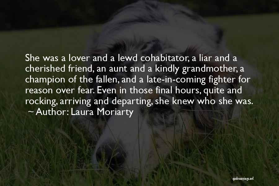 An Ex Lover Quotes By Laura Moriarty