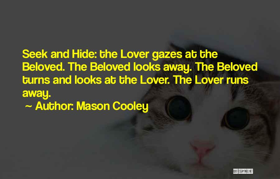 An Ex Lover Quotes By Mason Cooley