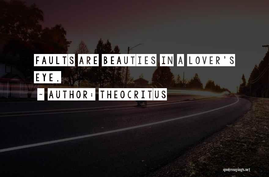 An Ex Lover Quotes By Theocritus