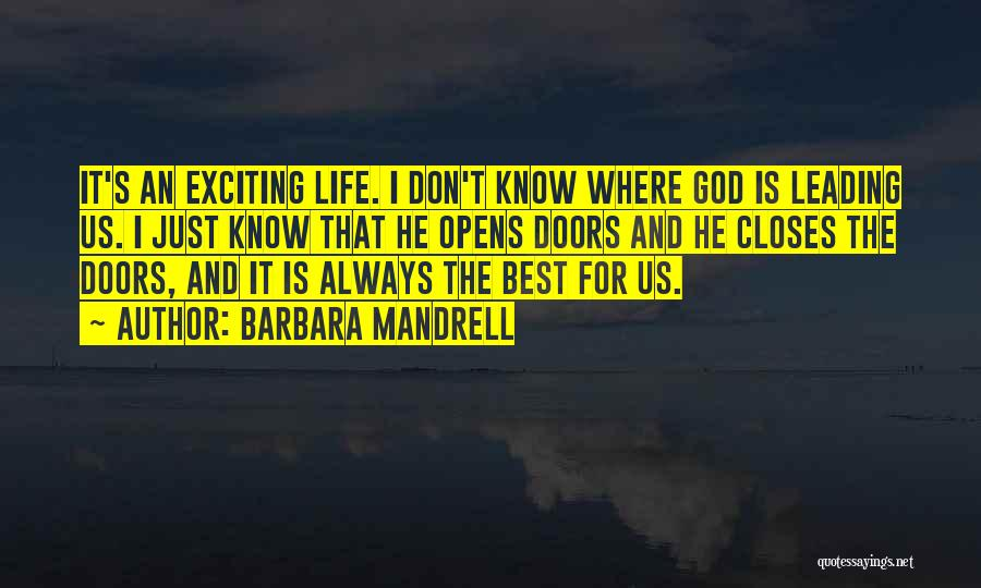 An Exciting Life Quotes By Barbara Mandrell